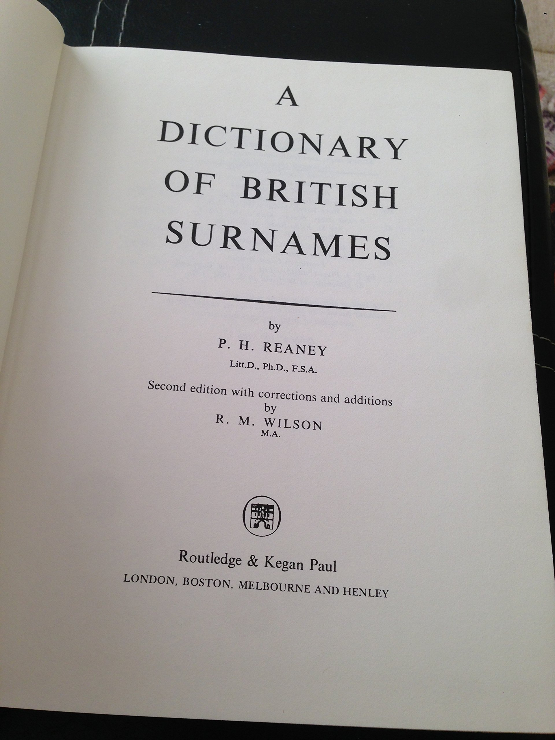 Dictionary Of British Surnames: P H Reaney, R M Wilson: 9780710081063:  Amazon: Books