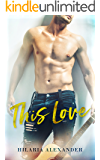 This Love: (Rivers Brothers Book 1)