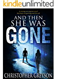 And Then She Was GONE (English Edition)