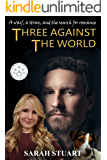 Three Against the World: A Waif, a Stray, and the Search for Romance (Richard and Maria Book 1)