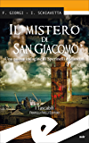 Il mistero di San Giacomo: Una nuova indagine di Sperinelli e Mancini