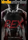 Rex - Homens da Máfia - Livro 1  (Série Homens da Máfia)