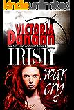 Irish War Cry (Order of the Black Swan D.I.T. Book 3)