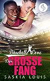Der große Fang: (Chick-Lit, Liebesroman): 5 (Die 'Baseball Love' Reihe)