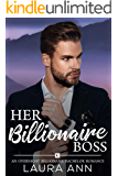Her Billionaire Boss: A Clean Billionaire Romance (The Overnight Billionaire Bachelors Book 1)