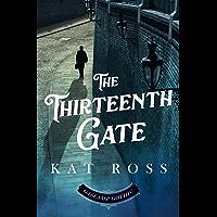 The Thirteenth Gate (Gaslamp Gothic Book 2) (English Edition)
