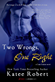 Two Wrongs, One Right (Entangled Brazen) (Come Undone)
