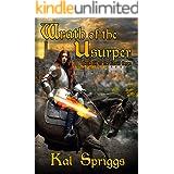 Wrath of the Usurper (The Eoriel Saga Book 2)