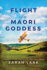 Flight of a Maori Goddess (The Sea of Freedom Trilogy Book 3) Kindle Edition