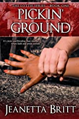 Pickin' Ground (The Lottie Series Book 1) Kindle Edition