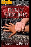 Pickin' Ground (The Lottie Series Book 1)