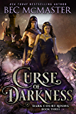 Curse of Darkness (Dark Court Rising Book 4)