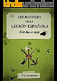 XIII BANDERA DE LA LEGIÓN, Edchera 1958