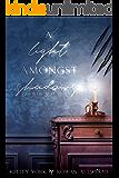 A Light Amongst Shadows (Dark is the Night Book 1)