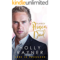 Playboy Prince, Single Dad (Love Is Priceless Book 4)