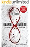 Un amore diabolico (The Immortal Game Saga Vol. 1)