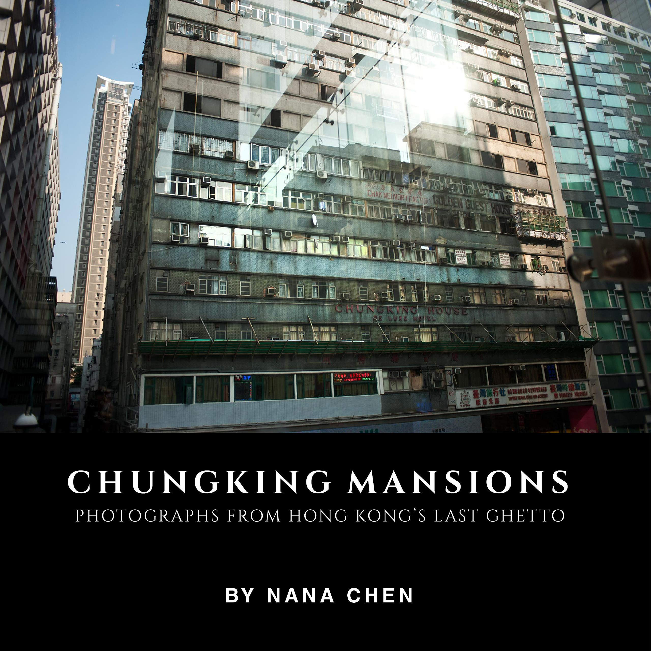 Photographs from Hong Kong/'s last ghetto Chungking Mansions