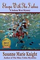 Sleeps With The Fishes: Sedona West Murder Mystery Series Kindle Edition