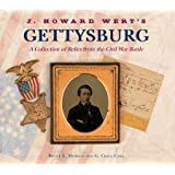 J. Howard Wert's Gettysburg: A Collection of Relics from the Civil War Battle