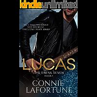 Lucas: A Rockstar Romance (The Sinful Seven Series Book 1)