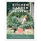 Kitchen Garden Revival: A modern guide to creating a stylish, small-scale, low-maintenance, edible garden
