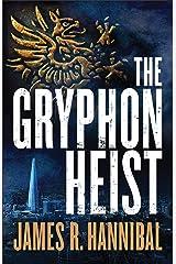 The Gryphon Heist Kindle Edition