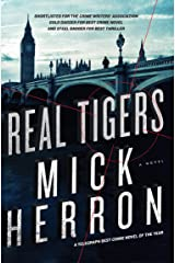 Real Tigers (Slough House Book 3) Kindle Edition