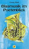 Blasmusik im Poetenblick: Gedichte rund um die Blasmusik