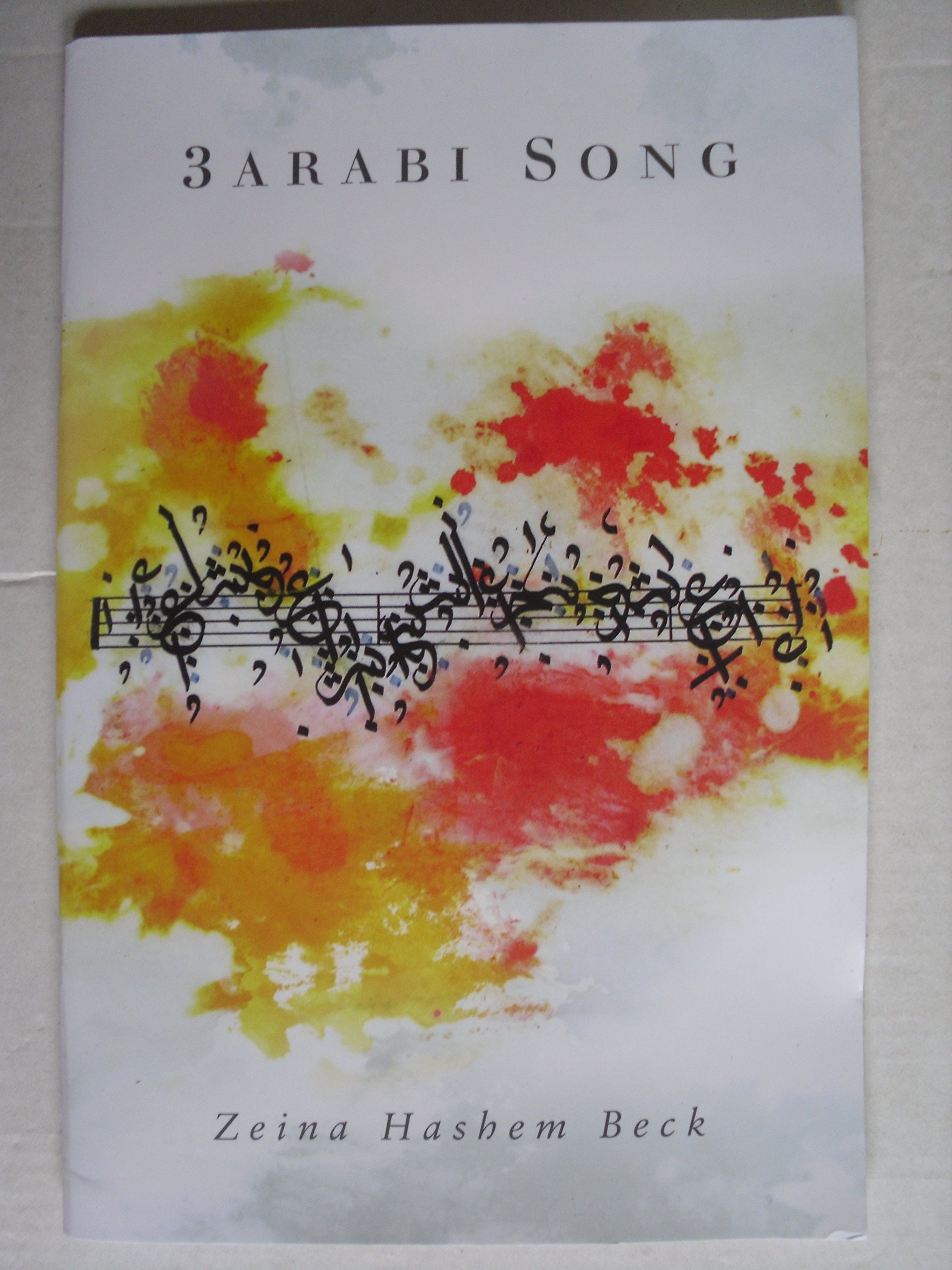 3arabi Song Beck Zeina Hashem 9781931307307 Amazon Com Books