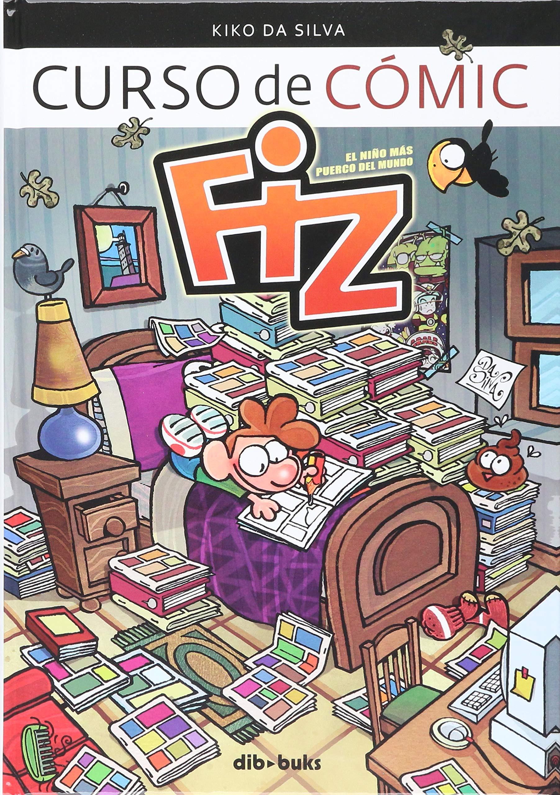 Fiz: Curso de cómic (Infantil y Juvenil) Tapa dura – 28 ago 2017 Kiko da Silva Dibbuks 8416507783 Graphic novels