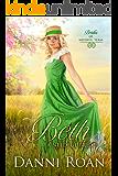 Beth: A Needful Bride (Brides of Needful Texas Book 4)