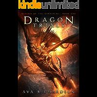 Dragon Trials (Return of the Darkening Book 1)