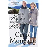 The King's Second Chance at Love: Contemporary Christian Romance (Tiaras & True Love Book 2)