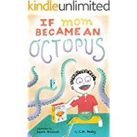 If Mom Became an Octopus: A young boy dreams of his mother becoming different animals to make his life easier. But will…