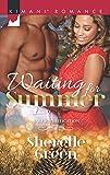 Waiting for Summer (Bare Sophistication)