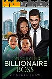 Twins by Her Billionaire Boss (Billionaire Boss, Moment of Weakness, Surprise Twins, BWWM Romance)