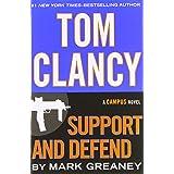 Tom Clancy Support and Defend (A Jack Ryan Jr. Novel)