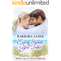 Every Breath You Take (Man from Yesterday Book 6)