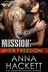 Mission: Her Freedom (Team 52 Book 6) Kindle Edition