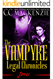 The Vampyre Legal Chronicles - James: Paranormal Vampire Romance - Book 2