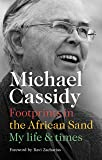 Footprints in the African Sand: My Life and Times