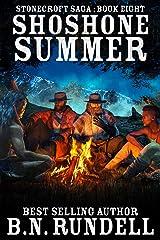 Shoshone Summer (Stonecroft Saga Book 8) Kindle Edition