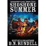 Shoshone Summer: A Historical Western Novel (Stonecroft Saga Book 8)