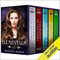 Elementals: The Complete Series