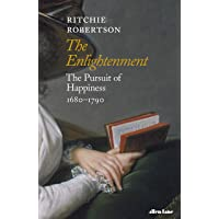 The Enlightenment: The Pursuit of Happiness 1680-1790