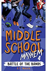 Battle of the Bands (Middle School Mayhem Book 4) Kindle Edition
