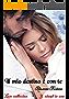 Il mio destino è con te: Love collection (3 ebook in uno)