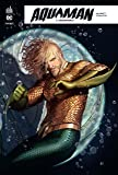 Aquaman Rebirth, Tome 3 :