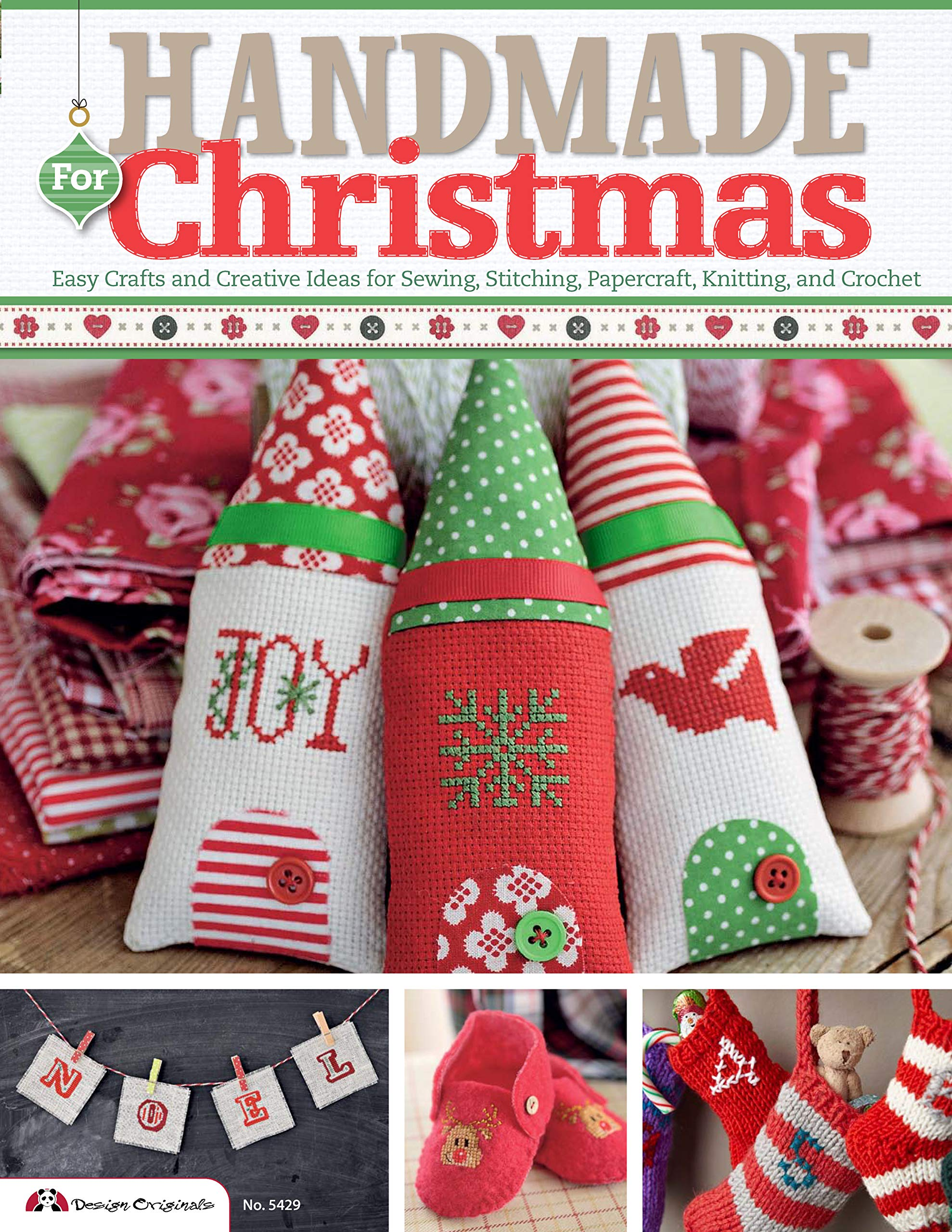 Handmade For Christmas Easy Crafts And Creative Ideas For Sewing Stitching Papercraft Knitting And Crochet Future Publishing Limited 9781574215083 Amazon Com Books