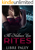 All-Hallows' Eve Rites: Erotic Gothic romance